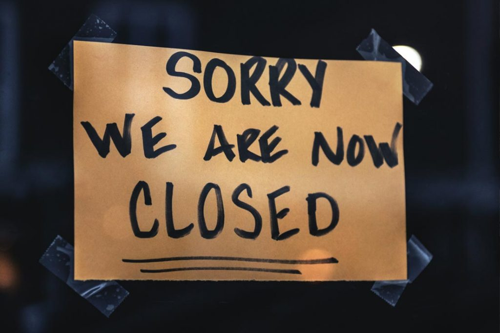 'Sorry, we are now closed' sign